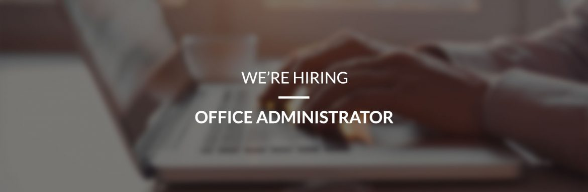 Vacancy Office Administrator