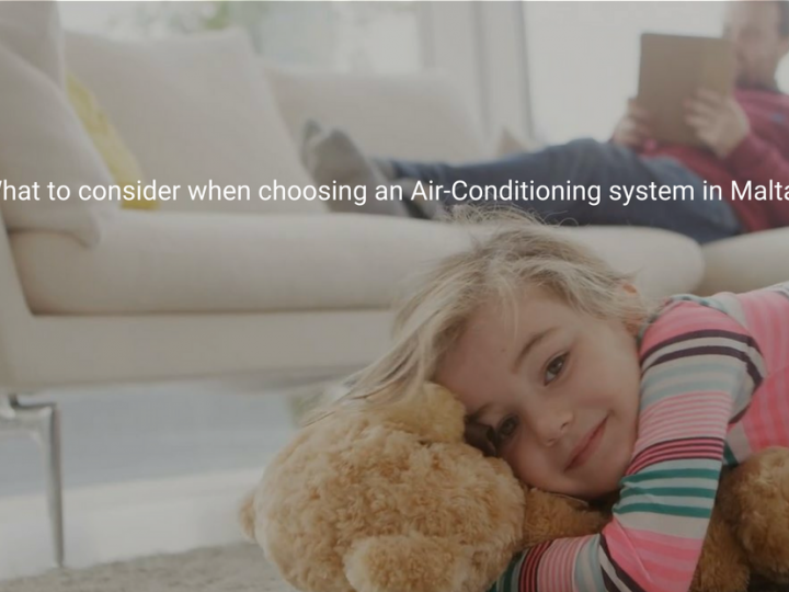 8 Factors to consider when choosing an Air-Conditioning unit in Malta